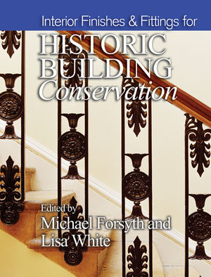 Interior Finishes and Fittings for Historic Building Conservation (1444344811) cover image