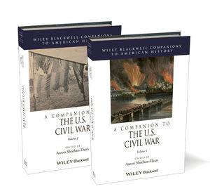 A Companion to the U.S. Civil War, 2 Volume Set (1444351311) cover image