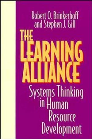 The Learning Alliance: Systems Thinking in <span class='search-highlight'>Human</span> <span class='search-highlight'>Resource</span> <span class='search-highlight'>Development</span>