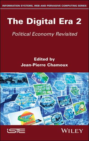 The Digital Era 2: Political Economy Revisited
