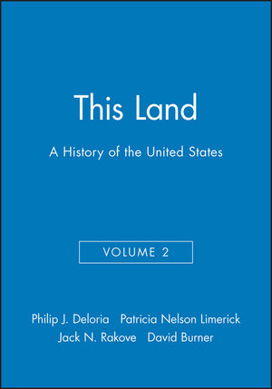This Land: A History of the United States, Volume 2