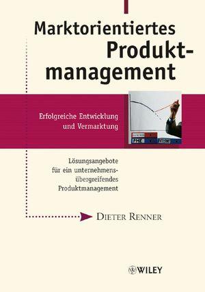 Marktorientiertes Produktmanagement