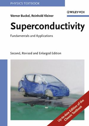 Superconductivity: Fundamentals and Applications, 2nd, Revised and Enlarged Edition (3527618511) cover image