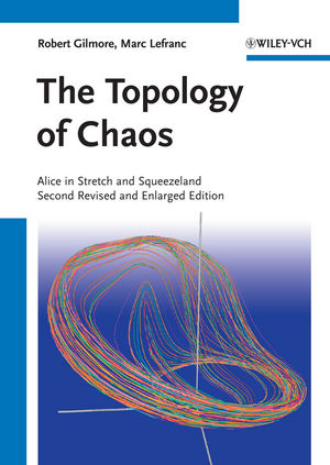 The Topology of Chaos: Alice in Stretch and Squeezeland, 2nd Edition (3527639411) cover image