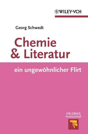 Chemie und Literatur: ein ungewohnlicher Flirt