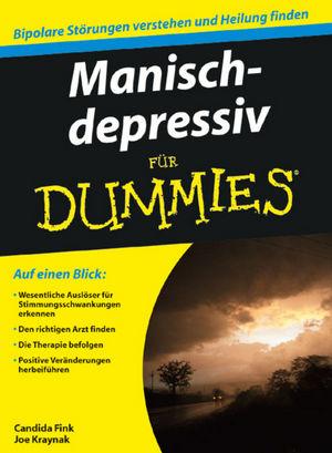 Manisch-depressiv für Dummies
