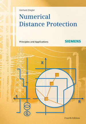 Numerical Distance Protection: Principles and Applications, 4th Edition