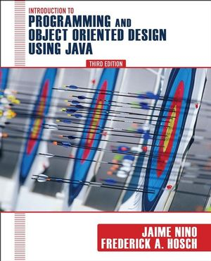 Introduction to Programming and Object-Oriented Design Using Java, 3rd Edition