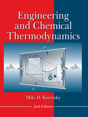 Engineering and chemical thermodynamics 2nd edition general engineering and chemical thermodynamics 2nd edition fandeluxe Choice Image
