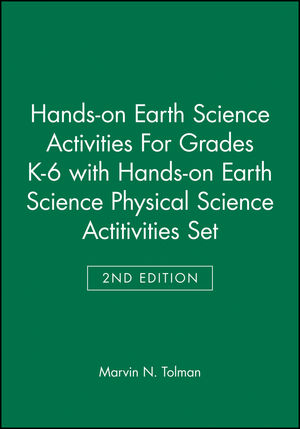 Hands-on <span class='search-highlight'>Earth</span> <span class='search-highlight'>Science</span> Activities For Grades K-6 2e with Hands-on <span class='search-highlight'>Earth</span> <span class='search-highlight'>Science</span> Physical <span class='search-highlight'>Science</span> Actitivities 2e Set