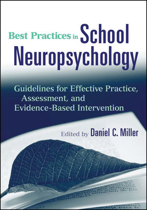 Best Practices in School Neuropsychology: Guidelines for Effective Practice, Assessment, and Evidence-Based Intervention (0470597712) cover image