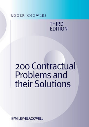 200 Contractual Problems and their Solutions, 3rd Edition