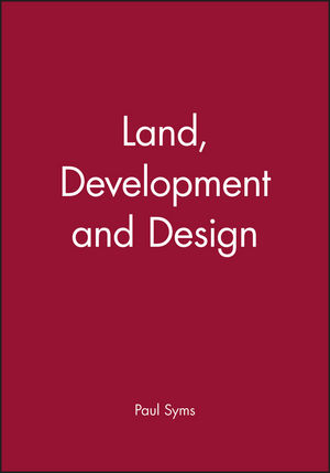 Land, Development and Design