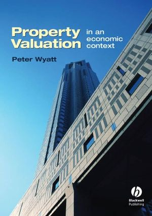 Property Valuation: In an Economic Context