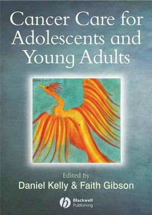 Cancer Care for Adolescents and Young Adults (0470698012) cover image