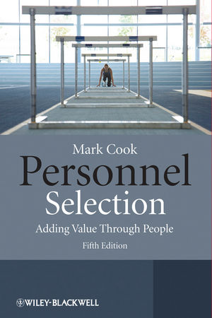Personnel Selection: Adding Value Through People, 5th Edition