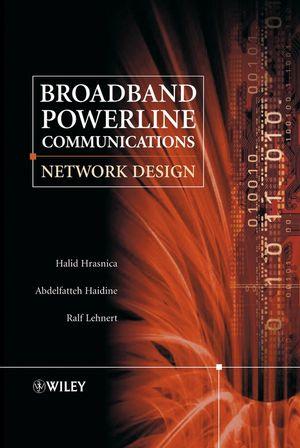 Broadband Powerline Communications: Network Design