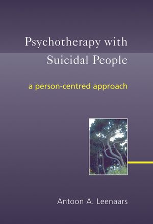 Psychotherapy with Suicidal People: A Person-centred Approach (0470863412) cover image