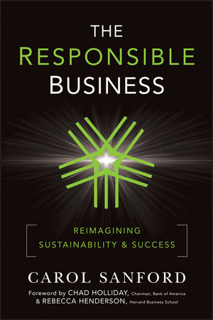The Responsible Business: Reimagining Sustainability and Success (0470948612) cover image