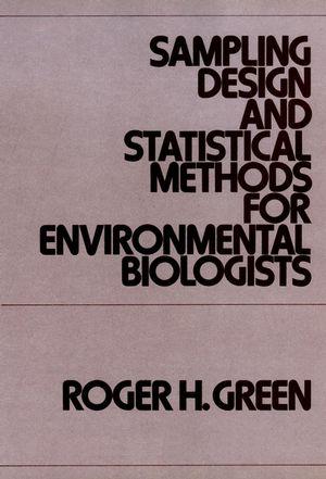 Sampling Design and Statistical Methods for Environmental Biologists