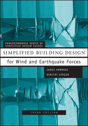 Simplified Building Design for Wind and Earthquake Forces, 3rd Edition