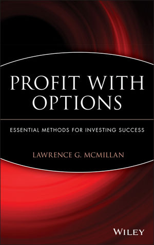Profit With Options: Essential Methods for Investing Success (0471225312) cover image