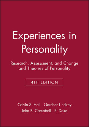 Experiences in Personality: Research, Assessment, and Change and Theories of Personality, 4th Edition