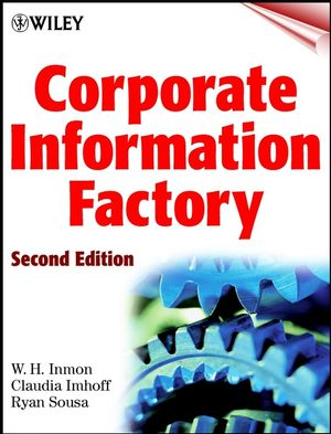 Corporate Information Factory, 2nd Edition