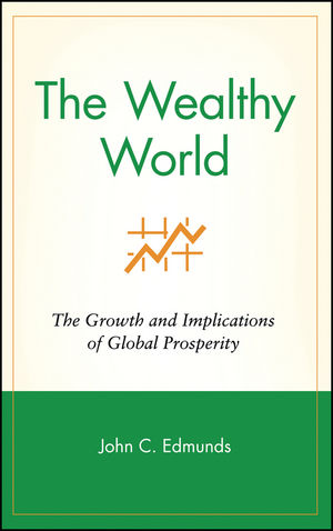 The Wealthy World: The Growth and Implications of Global Prosperity