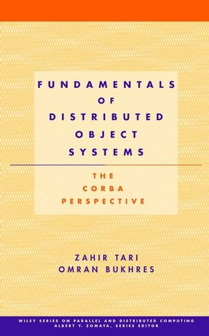 Fundamentals of Distributed Object Systems: The CORBA Perspective (0471464112) cover image