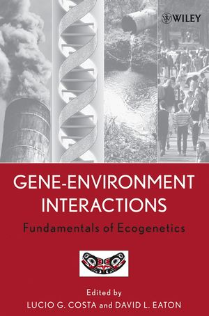 Gene-Environment Interactions: Fundamentals of Ecogenetics (0471467812) cover image