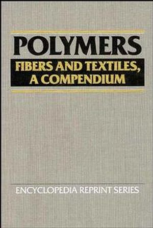 Polymers: Fibers and Textiles, A Compendium (0471522112) cover image