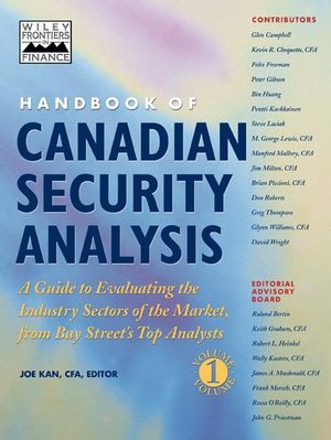 Handbook of Canadian Security Analysis, A Guide to Evaluating the Industry Sectors of the Market, from Bay Street