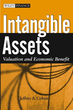 Intangible Assets: Valuation and Economic Benefit (0471671312) cover image