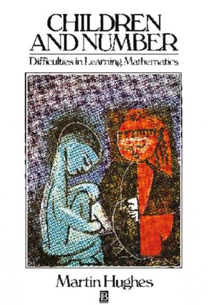 Children and Number: Difficulties in Learning Mathematics