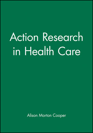 Action Research in Health Care