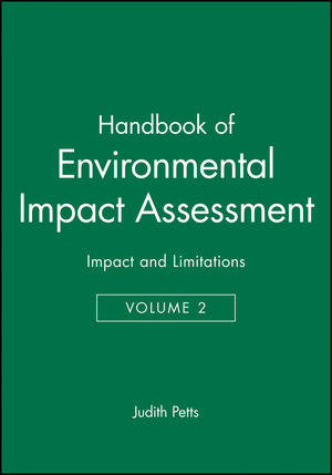 Handbook of Environmental Impact Assessment: Volume 2: Impact and Limitations