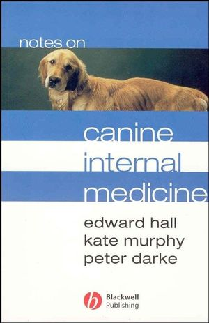 Notes on Canine Internal Medicine, 3rd Edition