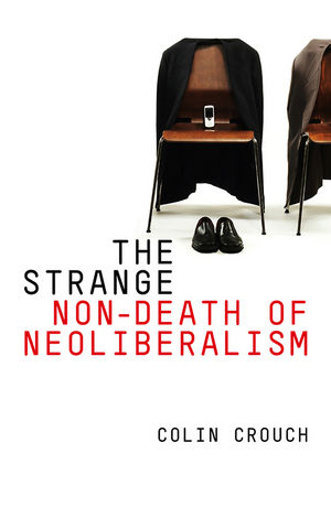 The Strange Non-death of Neo-liberalism (0745652212) cover image
