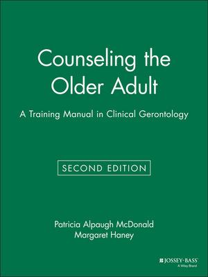 Counseling the Older Adult: A Training Manual in Clinical Gerontology, 2nd Edition