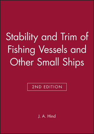Stability and Trim of Fishing Vessels and Other Small Ships, 2nd Edition