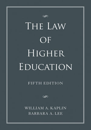The Law of Higher Education, A Comprehensive Guide to Legal Implications of Administrative Decision Making, 2 Volume Set, 5th Edition