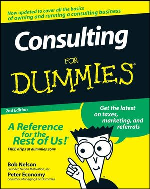 Consulting For Dummies, 2nd Edition (1118051912) cover image