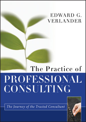 The Practice of Professional Consulting (1118283112) cover image