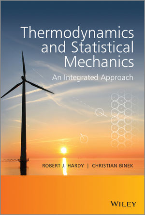 Thermodynamics and Statistical Mechanics: An Integrated Approach (1118501012) cover image