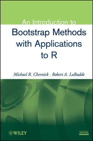 An Introduction to Bootstrap Methods with Applications to R (1118625412) cover image