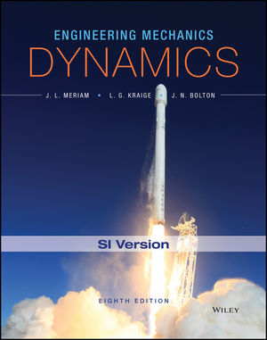 Engineering Mechanics: Dynamics, 8th SI Version