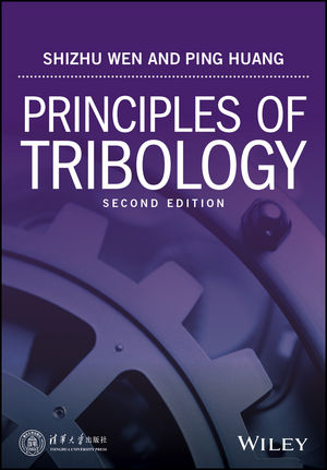 Principles of Tribology, 2nd Edition