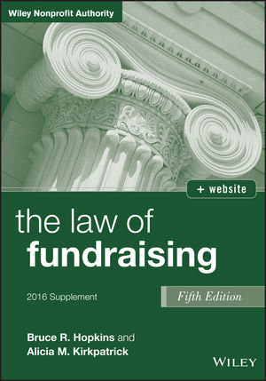 The Law of Fundraising, 2016 Supplement, 5th Edition