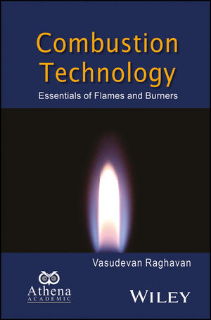 Combustion Technology: Essentials of Flames and Burners (1119241812) cover image